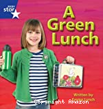 A Green Lunch