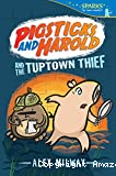 Pigsticks and Harold and the tup town thief