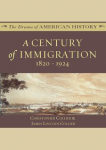 Century of Immigration, A 1820-1924