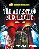 The advent of the electricity