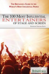 The 100 Most Influential Entertainers of All Time
