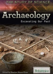 Archaeology Excavating Our Past