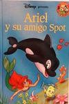 Ariel y su amigo Spot