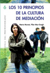 Los 10 principios de la cultura de mediación
