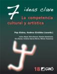7 ideas clave. La competencia cultural y artística