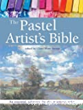 The pastel artist's bible