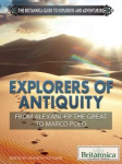 Explorers of Antiquity From Alexander the Great to Marco Polo