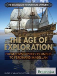 The Age of Exploration From Christopher Columbus to Ferdinand Magellan