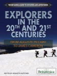 Explorers in the 20th and 21st Centuries From Auguste Piccard to James Cameron