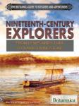 Nineteenth-Century Explorers From Lewis and Clark to David Livingstone